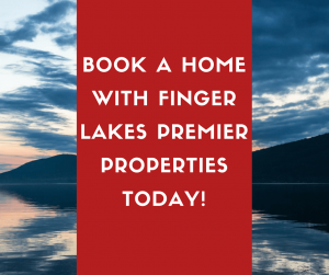 Book your home with Finger Lakes Premier Properties