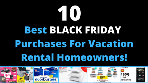 10 Best Black Friday Purchase For Vacation Rental Homeowners